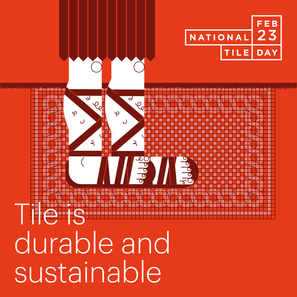 Why Tile? It is durable and sustainable.