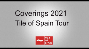 Coverings 2021 Tile of Spain Press Tour